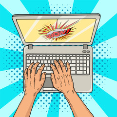 Hands on laptop comic style. Office worker or freelancer at work on a personal computer. Modern technologies. Vintage pop art retro vector illustration.