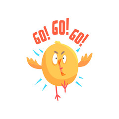 Funny cartoon comic chicken with phrase Go, Go, Go vector Illustration