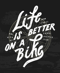 bicycle wheel quote print. life is better on a bike.
