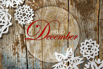 Hello December Wallpaper With Paper Snowflakes On Rustic Wooden Background