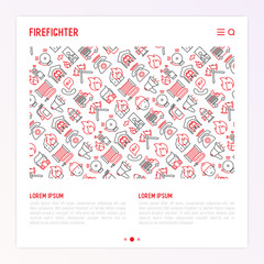 Firefighter concept with thin line icons: fire, extinguisher, axes, hose, hydrant. Modern vector illustration for banner, web page, print media with place for text.