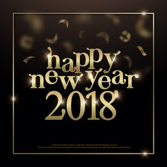 Happy New Year 2018 typography golden confetti and gold ribbon on black background. 2018 Greeting card design with lettering inscription for holidays. Vector illustration