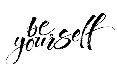 Be Yourself. Inspirational quote. Modern calligraphy, brush painted letters. Vector illustration. Template for banners, cards, appareil and other design product, or photo overlays
