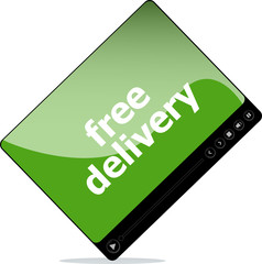 Video movie media player with free delivery word on it