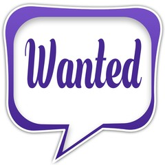 Violet square speech bubble with WANTED text message
