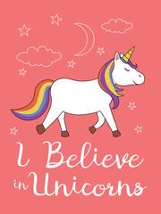 I believe in unicorns. Cute unicorn illustration on pink background