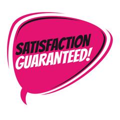 satisfaction guaranteed retro speech balloon