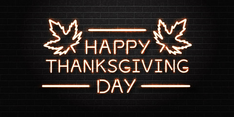 Vector realistic isolated neon sign of Thanksgiving day lettering for decoration and covering on the wall background. Concept of Happy Thanksgiving Day.