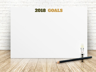 2018 goals of new year on white paper poster on wood plank floor and white brick wall,Business presentation mock up for adding your list