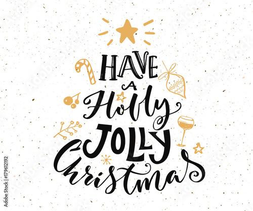 Have A Holly Jolly Christmas Lyrics.Have A Holly Jolly Christmas Text Christmas Card Design