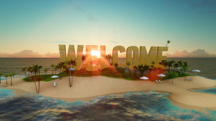render word welcome made of sand on tropical paradise island with palm trees an sun tents. Summer vacation tour concept.