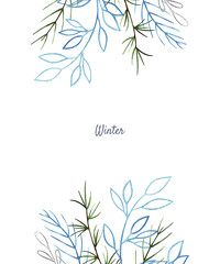 Christmas and New Year collection. Watercolor frame. Collection included winter branches. Perfect for you postcard design, invitations, christmas card, logo.