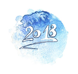 Lettering with the inscription 2018. Card for New Year. Hand drawing with a blue watercolor background.