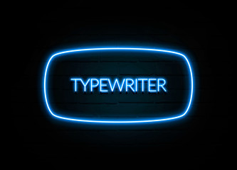 Typewriter  - colorful Neon Sign on brickwall