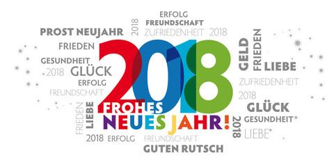 Bunter fröhlicher Neujahrsgruß 2018 mit verschiedenen Grußformeln und Wünschen