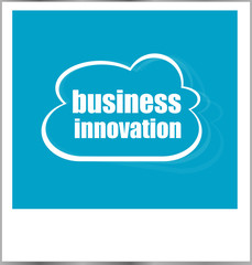 business innovation word business concept, photo frame isolated on white