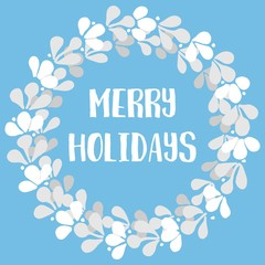 Merry Holidays pastel vector card with christmas wreath