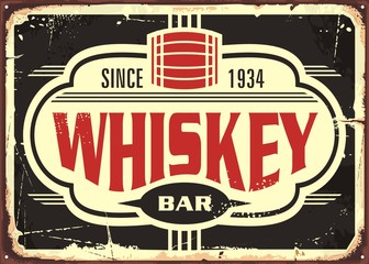 Whiskey bar vintage tin sign. Retro whiskey poster with creative typography and old barrel icon.