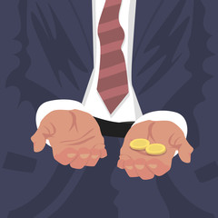 Close up of outstretched hands for begging with some money coins. Business man dismissed or Employee fired from job concept. Simplified realistic cartoon style