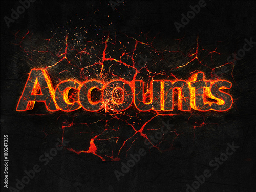 Accounts Fire text flame burning hot lava explosion