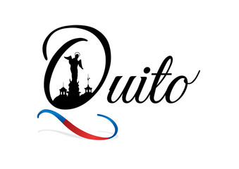 Design of the city of QUITO with blue and red flag. Quito is the capital of the Republic of Ecuador