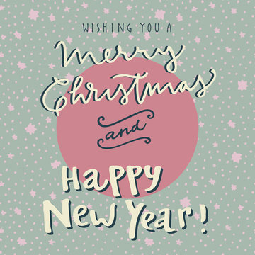 Wishing You A Merry Christmas and Happy New Year hand drawn greeting card