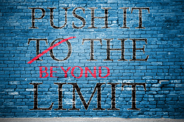 Push It Beyond the Limit Graffiti