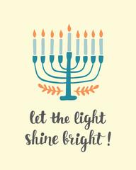 Let The Light Shine Bright. Hanukkah greeting card with creative hand drawn menorah candles
