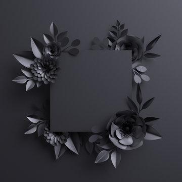 3d render, black paper flowers, botanical background, blank square banner, floral card, gothic frame