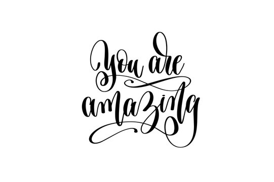 you are amazing hand lettering positive quote
