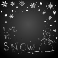 Chalkboard drawing illustration in white color snowman, snowfall, snowflake and let it snow word on blackboard for christmas and happy new year concept