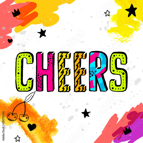 Cheers Motivation Slang Quotes Text Lovely Retro Doodle And