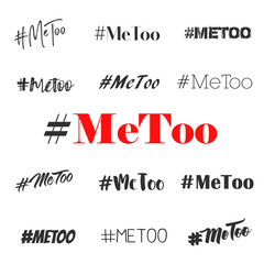 Hashtag Me too, vector overlay set. Various fonts text illustration on white background as trending social-media movement against sexual harassment