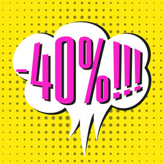 Speech sale bubble with text -40%.