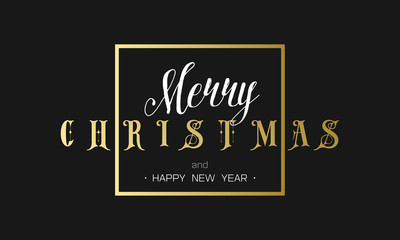 Merry Christmas and Happy New Year Luxury black and gold Design. Golden lettering template for your banner or flyer. Phrase in frame.
