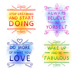 'Always believe in yourself' 'Do more of what you LOVE' 'Wake up and be fabulous' 'Stop dreaming and start DOING'. Hand drawn words on blue and yellow.