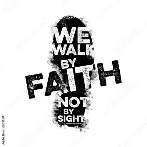 Bible Lettering Christian Art We Walk By Faith Not By Sight