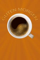 Guten Morgen Kaffee