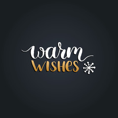 Vector Warm Wishes design on black background. Christmas or New Year typography for greeting card template.