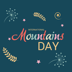 International Mountains Day.