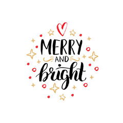 Merry And Bright lettering on festive background.Vector hand drawn Christmas illustration.Happy Holidays greeting card.