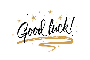 Good luck card. Beautiful greeting banner poster calligraphy inscription black text word gold ribbon. Hand drawn design elements. Handwritten modern brush lettering white background isolated vector