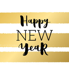 Happy New Year 2017 Typography On Golden Stripes Background Greeting Card Design With Hand Lettering