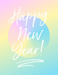 Happy New Year greeting card with gradients and pastel colours. Vector EPS 10. Template for postcard, invitation, banner, website, flyer, newsletter, email.