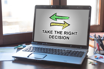 Right decision concept on a laptop screen