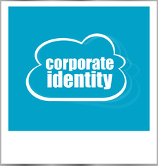 corporaty identity words business concept, photo frame isolated on white