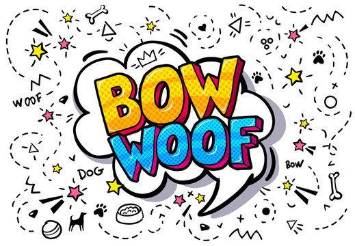 Woof, Bow in word bubble.