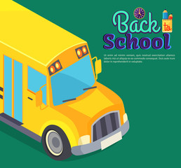 Back to School Poster with Yellow Bus Vector Text