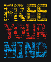 Free your mind typography design