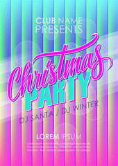 Christmas Party poster. Holiday celebrate invitation template with hand lettering and abstract glowing background. Vector illustration.